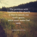 The problem with legalism in the church