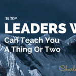 16 leaders who can teach you a thing or two